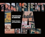 """Transient L.A.,"" limited edition softcover book by Pamela Wilson and Stephen Seemayer"